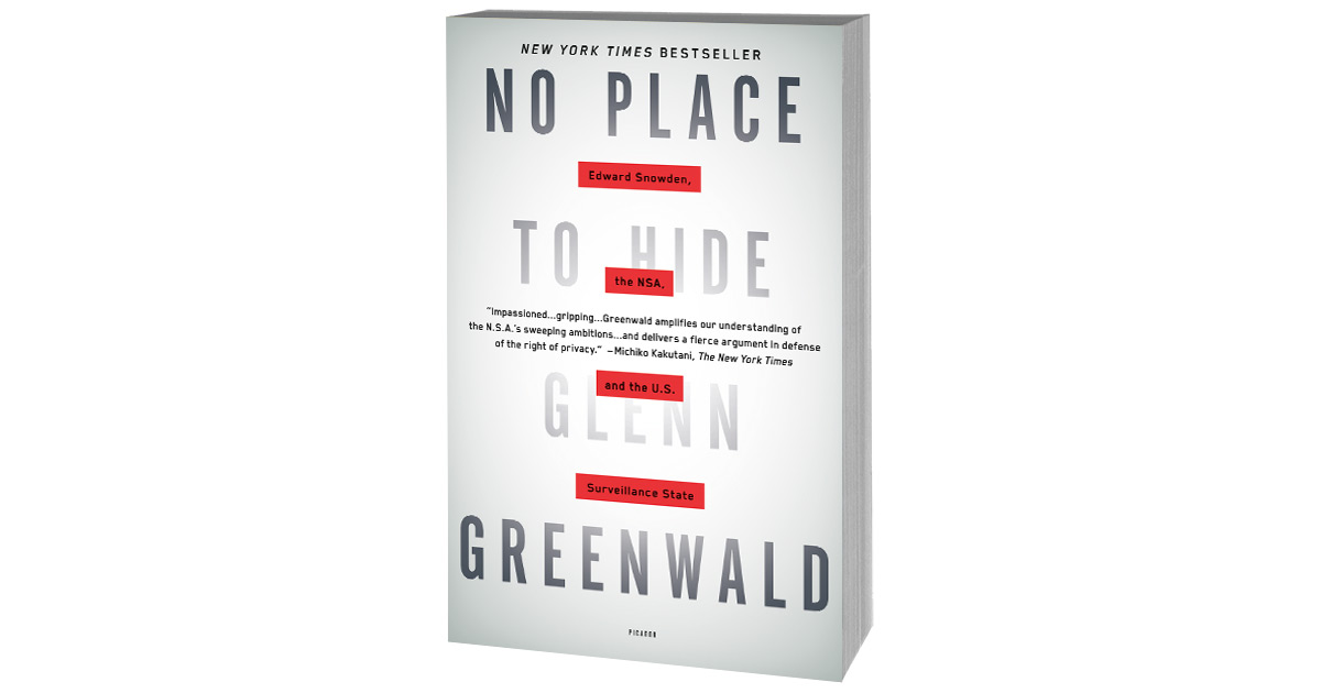 No Place To Hide: Edward Snowden, the NSA, and the U S